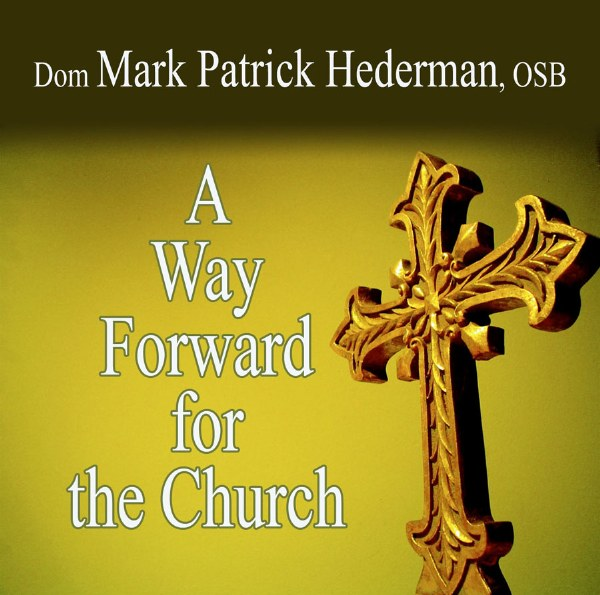 A Way Forward for the Church, Audiobook