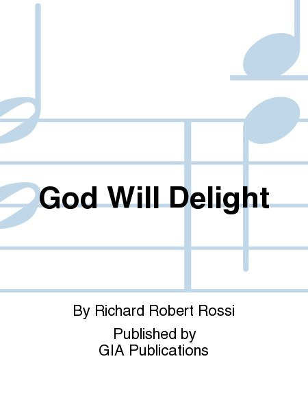 God Will Delight - Music Collection