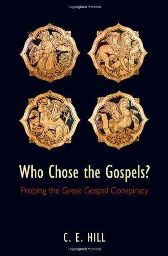 Who Chose the Gospels? Probing the Great Gospel Co