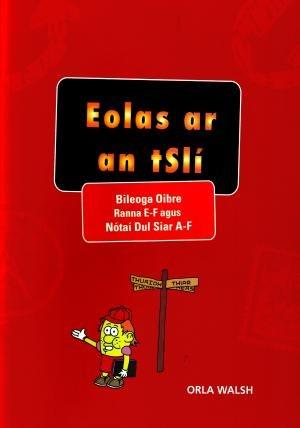 Eolas ar an tSli - Bileoga Oibre, Roinn E-F