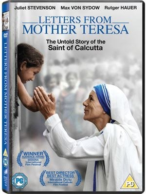 Letters from Mother Teresa: The Untold Story of the Saint of Calcutta