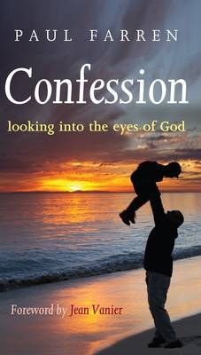 Confession: Looking Into the Eyes of God