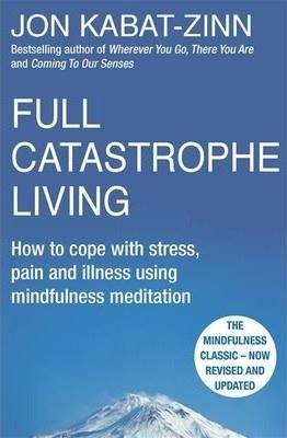 Full Catastrophe Living, revised