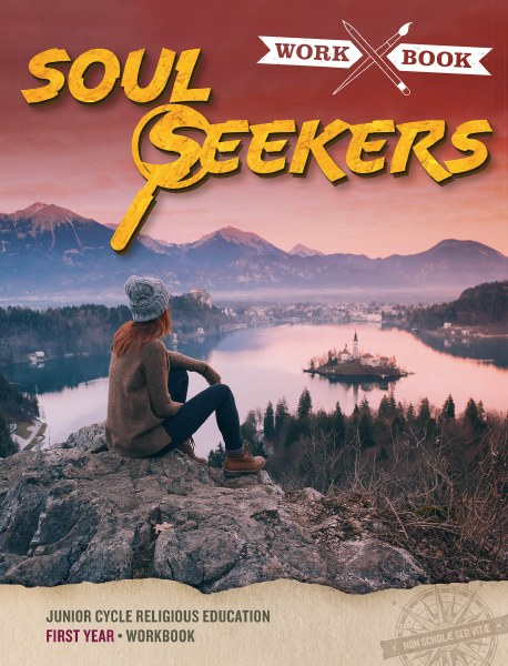 Soul Seekers Junior Cycle First Year Workbook