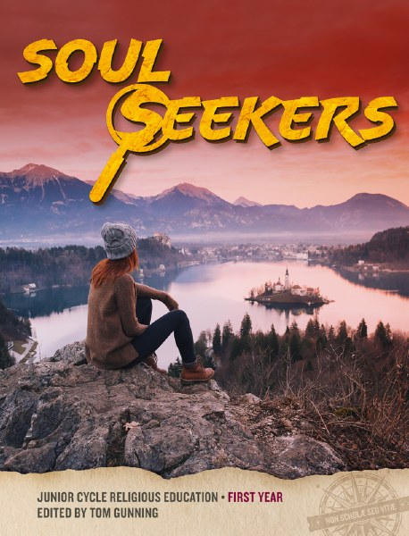 Soul Seekers Junior Cycle Religious First Year Workbook