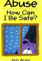 Abuse: How Can I Be Safe?