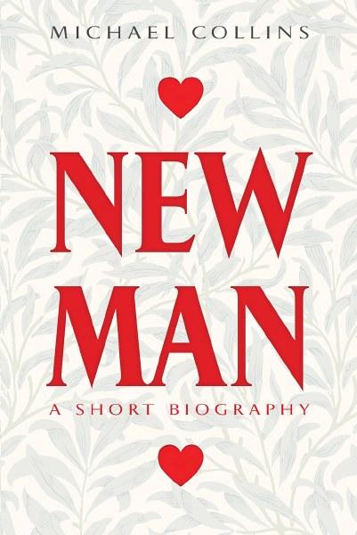 Newman A Short Biography