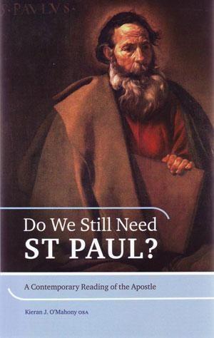 Do We Still Need St Paul