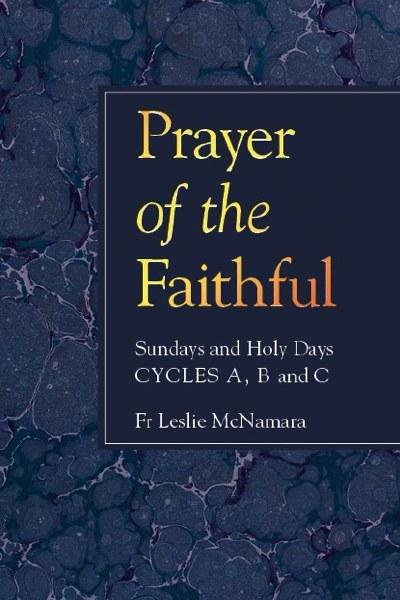 Prayer of the Faithful: Sundays and Holy Days, Cycles A, B, C