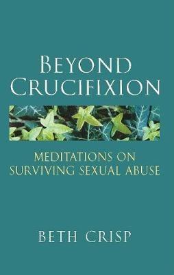 Beyond Crucifixion