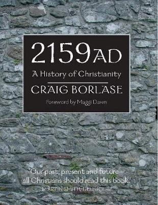 2159 A.D. - A History of Christianity
