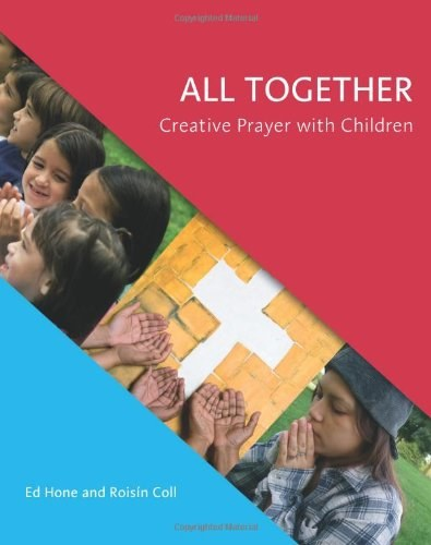 All Together : Creative Prayer with Children