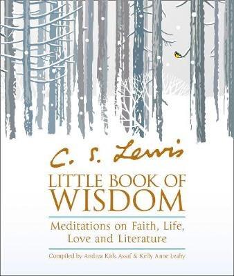 C.S. Lewis' Little Book of Wisdom
