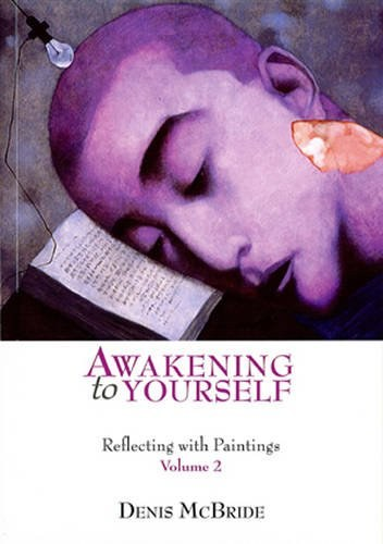 Awakening to Yourself Vol 2
