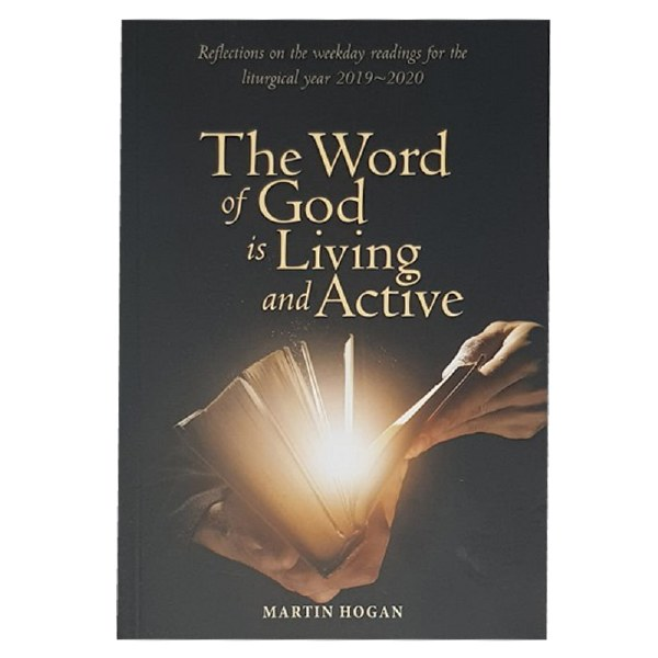 The Word of God is Living and Active 2019 2020