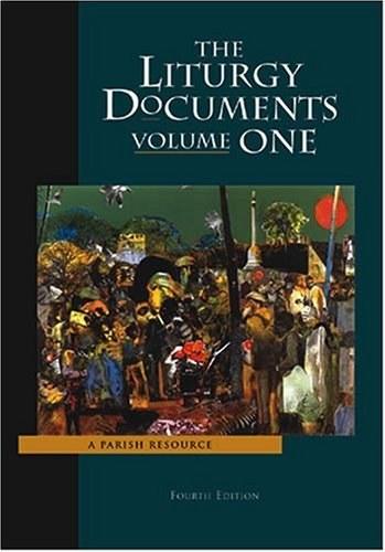 Liturgy Documents, Volume 1 4th edition