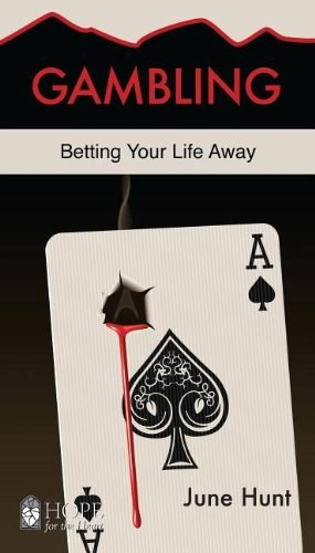 Gambling: Hope for the Heart
