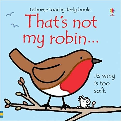 That's Not My Robin Usborne Touchy Feely book