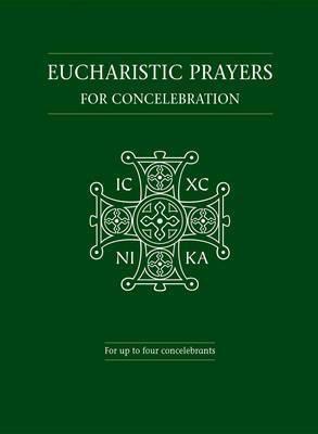 Eucharistic Prayers for Concelebration