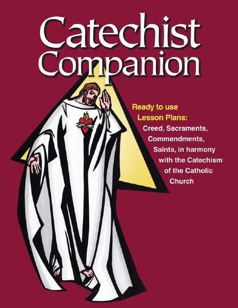 Catechist Companion: Ready-to-use Lesson Plans