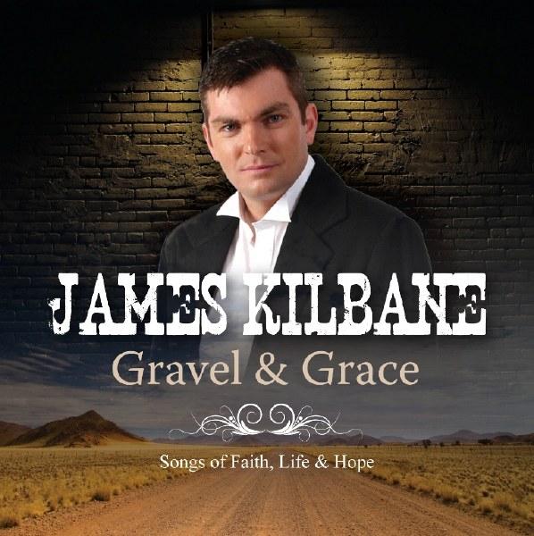 Gravel & Grace Songs of Faith, Life and Hope