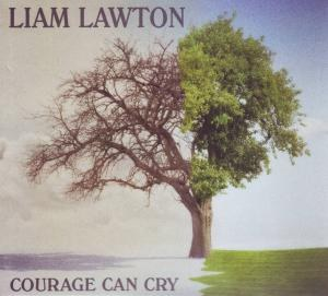 Courage Can Cry Cd