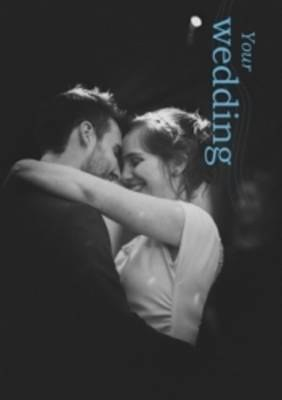 Your Wedding, 2016 edition