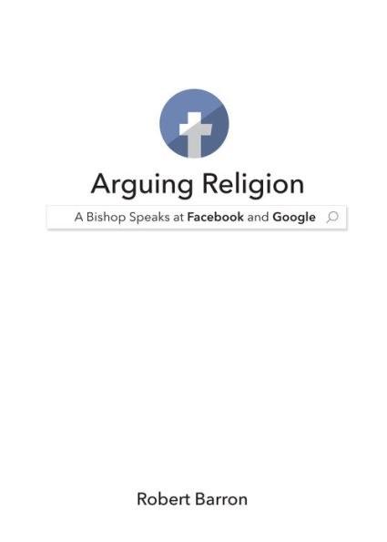 Arguing Religion A Bishop Speaks Facebook Google