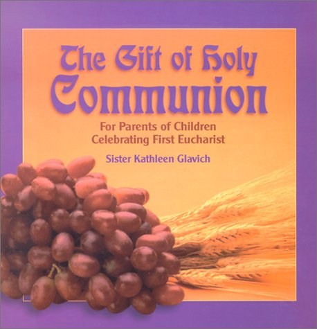 Gift of Holy Communion