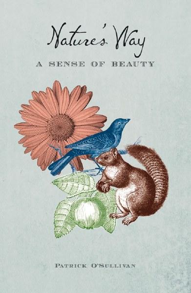 Nature's Way: A Sense of Beauty
