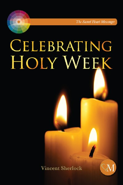 Celebrating Holy Week
