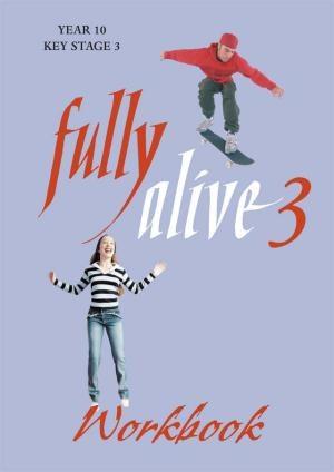 Fully Alive 3 Workbook