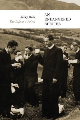 An Endangered Species: The Life of a Priest
