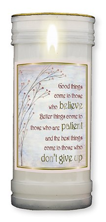 Good Things Come To Those Who Believe Candle