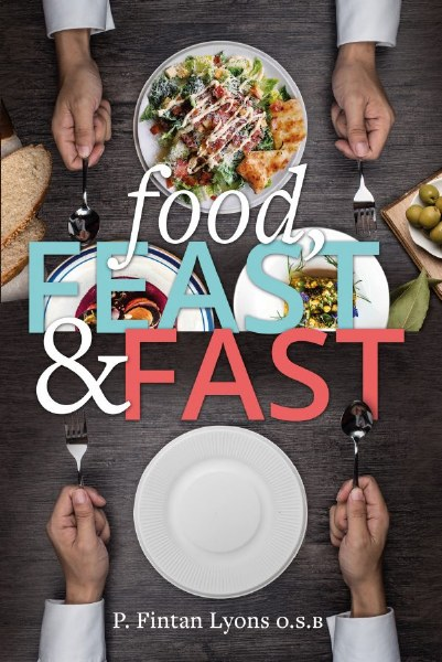 Food, Feast and Fast
