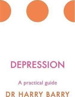 Depression A Practical Guide