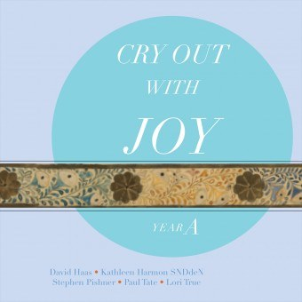 Cry Out with Joy Year A, Revised Grail Lectionary Psalms 2010