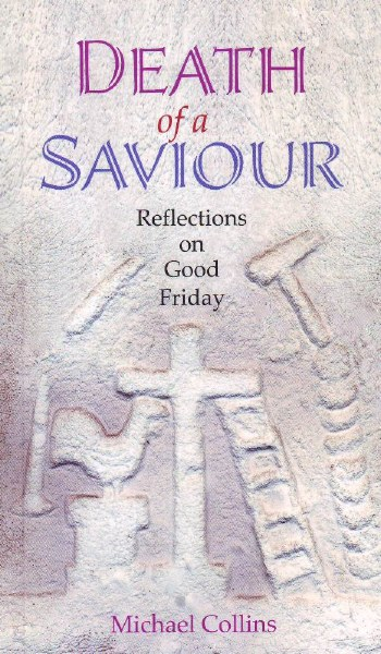 OP - Death of a Saviour Reflections on Good Friday