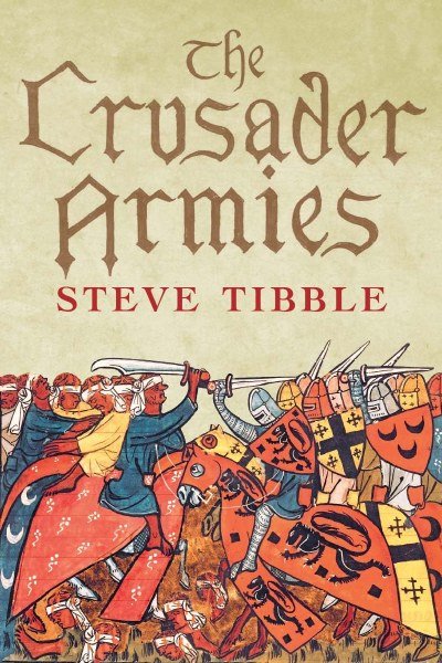 Crusader Armies 1099 - 1187