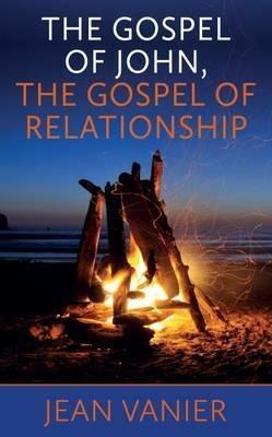 Gospel of John, Gospel of Relationships