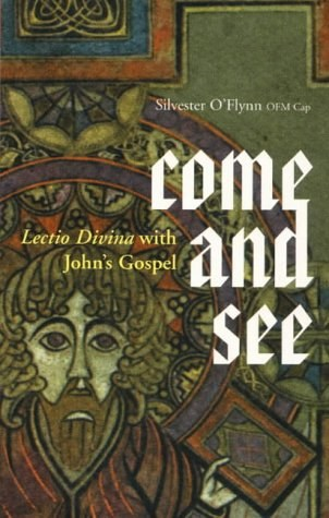 Come and See: Lectio Divina with John's Gospel