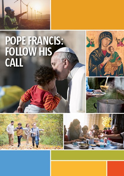 Pope Francis: Follow His Call