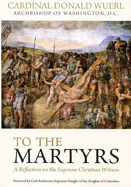 To the Martyrs: A Reflection on the Supreme Christ