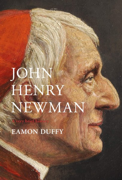 John Henry Newman A Very Brief History