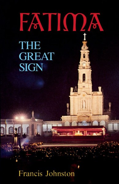 Fatima, the Great Sign