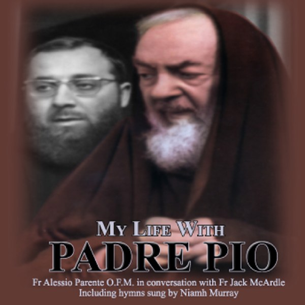 My Life with Padre Pio CD