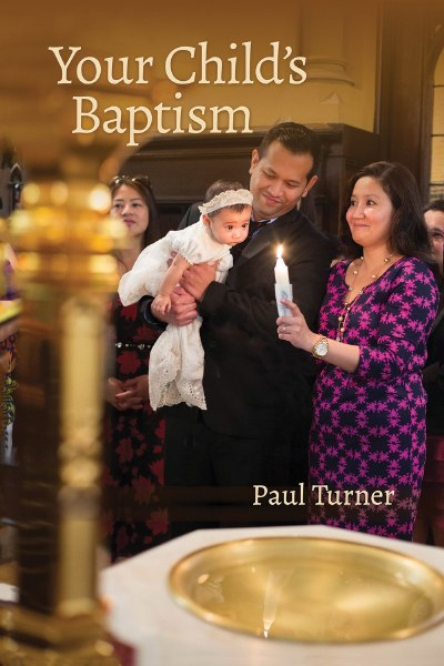 Your Child's Baptism, revised 2018