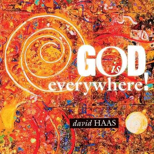 God Is Everywhere!