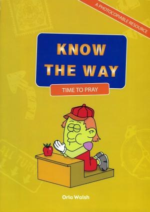 Know The Way  - Time to Pray