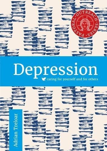 Depression: Caring for Yourself & Others
